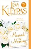 Married by Morning (0312605382) by Lisa Kleypas