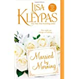 Married by Morningpar Lisa Kleypas