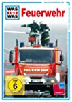 WAS IST WAS TV: Feuerwehr