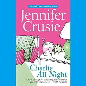 Charlie All Night | [Jennifer Crusie]