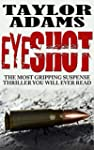 EYESHOT: The most gripping suspense t...