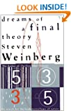 Dreams Of A Final Theory: The Search for The Fundamental Laws of Nature: Search for the Ultimate Laws of Nature