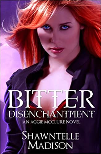 Bitter Disenchantment an Aggie McClure Novel