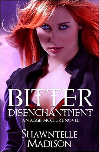 Bitter Disenchantment an Aggie McClure Novel