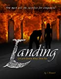 Landing: New Adult Paranormal Adventure (Girl With Broken Wings Book 2)