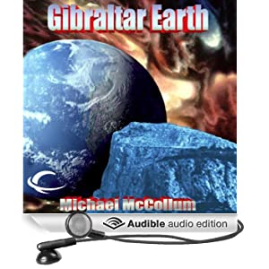 Gibraltar Earth: Gibraltar Earth, Book 1 (Unabridged)