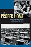 By Edward Murphy For a Proper Home: Housing Rights in the Margins of Urban Chile, 1960-2010 (Pitt Latin American Seri (1st First Edition) [Paperback]