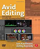 img - for Avid Editing: A Guide for Beginning and Intermediate Users by Kauffmann Sam (2003-03-17) Paperback book / textbook / text book