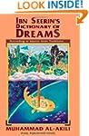 Ibn Seerin's Dictionary of Dreams: Ac...