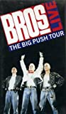 Bros - Live: The Big Push Tour [VHS]