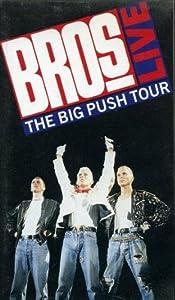 Bros - Live: The Big Push Tour [VHS]