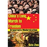 China's Long March to Freedom: Grassroots Moderniation