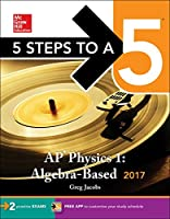 5 Steps to a 5: AP Physics 1: Algebra-Based 2017 Edition Front Cover