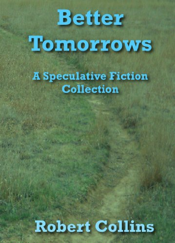 E-book - Better Tomorrows by Robert Collins