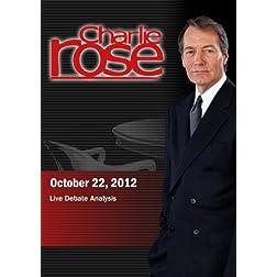 Charlie Rose - Live Debate Analysisg (October 22, 2012)