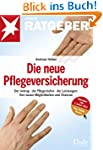 Die neue Pflegeversicherung: Der Antr...