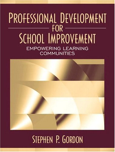 Professional Development for School Improvement:...