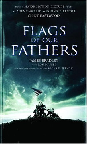 Flags of Our Fathers: A Young People's Edition, James Bradley, Ron Powers