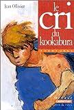 echange, troc Jean Ollivier, Christophe Blain - Le cri du kookabura