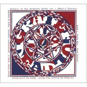 Grateful Dead - History Of The Grateful Dead Vol. 1 (Bears Choice)