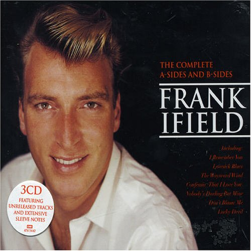 Frank Ifield - Complete A Sides & B Sides - Zortam Music