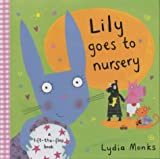 Lily Goes to Nursery (Funny Bunch) (0333948866) by Monks, Lydia