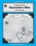 img - for A Guide for Using Charlotte's Web in the Classroom (Literature Unit (Teacher Created Materials)) book / textbook / text book