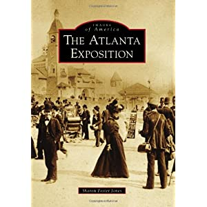 The Atlanta Exposition (Images of America)