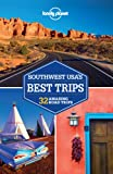 Lonely Planet Southwest USAs Best Trips (Travel Guide)