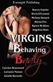 img - for Virgins Behaving Badly by Stacey Espino (2012-11-10) book / textbook / text book