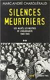 echange, troc Marc-André Charguéraud - Silences meurtriers : les alliés, les neutres et l'holocauste 1940-1945 - volume 2