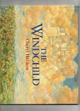 The Windchild (0805005587) by Cheryl Harness