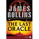 The Last Oracle (Sigma Force Novels)by James Rollins