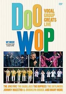 Doo Wop: Vocal Group Greats Live