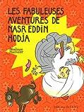 Les fabuleuses aventures de Nasr Eddin Hodja