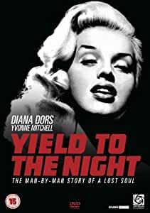 Yield To The Night [DVD] [1956]