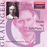 Grainger: Grainger Edition, Vol. 17: Works For Solo Piano, Vol. 2