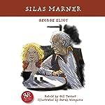 Silas Marner | George Eliot,Gill Tavner