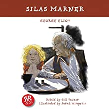 Silas Marner (       ABRIDGED) by George Eliot, Gill Tavner Narrated by Sally Lewis