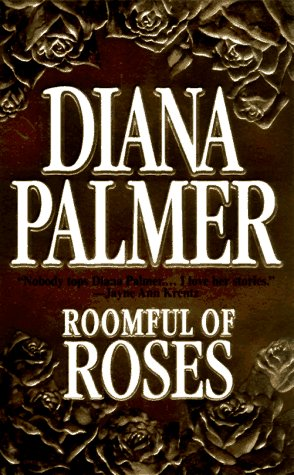 Roomful Of Roses, DIANA PALMER