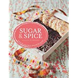 Sugar and Spice: Sweets & Treats from Around the Worldby Gaitri Pagrach-Chandra