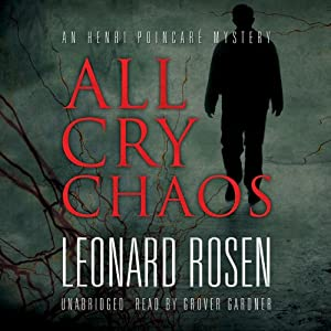All Cry Chaos: The Henri Poincaré Series, Book 1 | [Leonard Rosen]