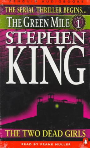 The Green Mile: The Two Dead Girls, Stephen  King