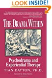 The Drama Within: Psychodrama and Experiential Therapy