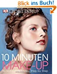 10 Minuten Make-up: 50 komplette Look...