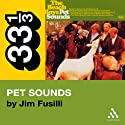 Beach Boys' Pet Sounds (33 1/3 Series) (       UNABRIDGED) by Jim Fusilli Narrated by Victor Bevine