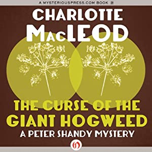 The Curse of the Giant Hogweed | [Charlotte MacLeod]