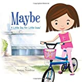 Maybe (A Little Zen for Little Ones)