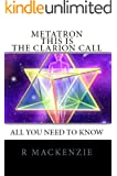 Metatron This Is The Clarion Call (English Edition)