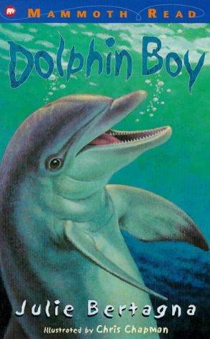 Dolphin Boy (Mammoth Read)